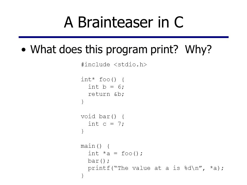 A Brainteaser in C What does this program print Why