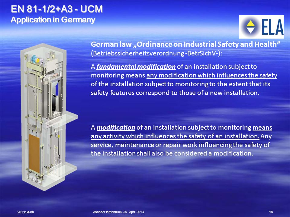 EN 81-1/2+A3 - UCM Application in Germany