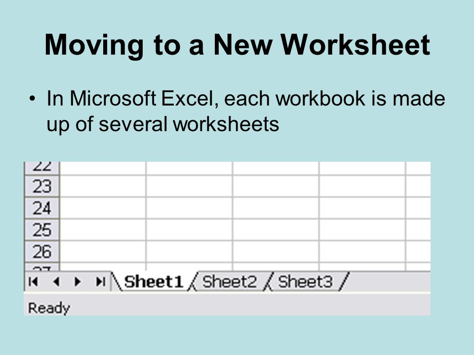 Moving to a New Worksheet
