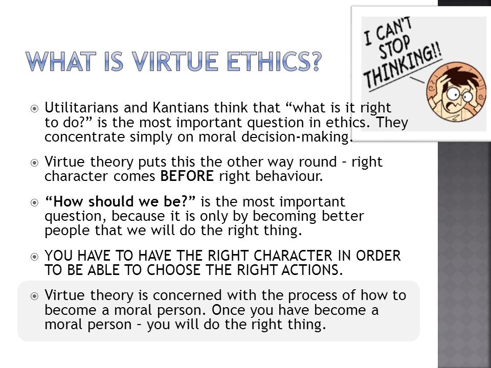 should they torture the prisoner utilitarianism kantian duty based ethics virtue ethics and christia Original question: should they torture the prisoner  from your understanding of holmes' discussions (ethics: approaching moral decisions), explain how each of the following theories might answer the question: utilitarianism, kantian duty-based ethics, virtue ethics, and.