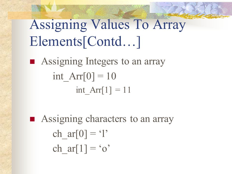Assigning Values To Array Elements[Contd…]