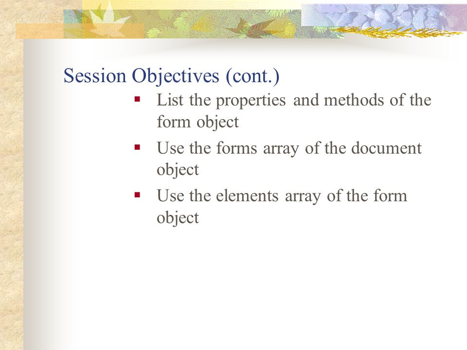 Session Objectives (cont.)