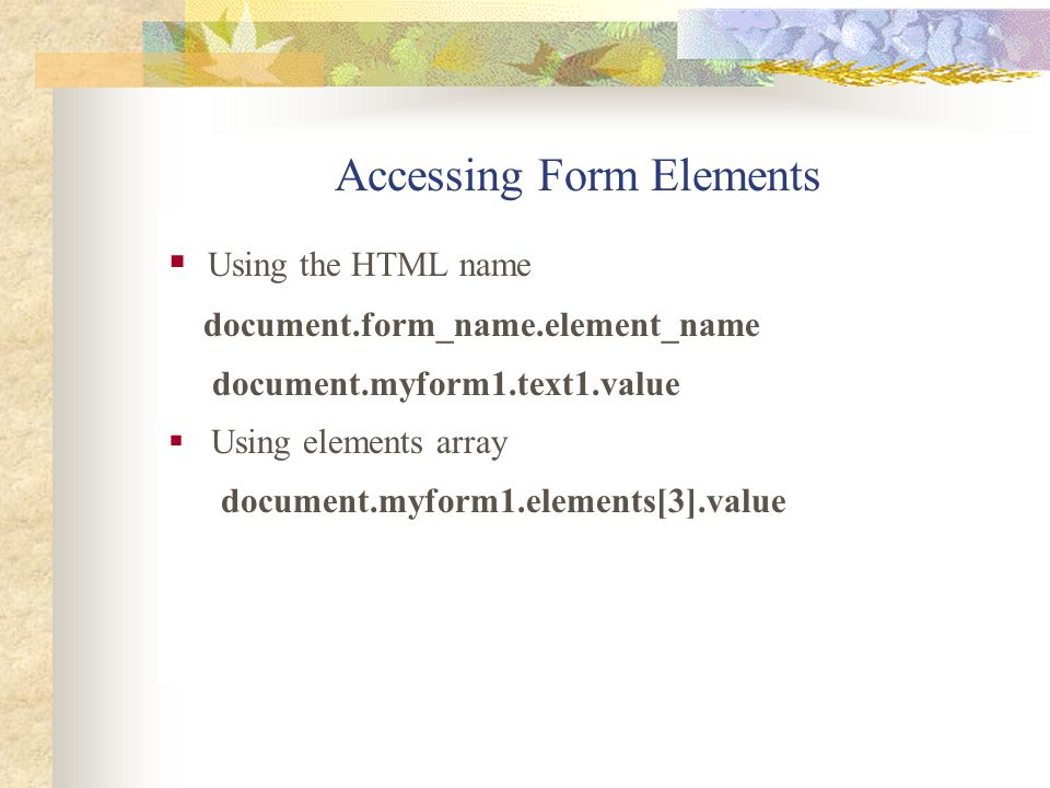 Accessing Form Elements