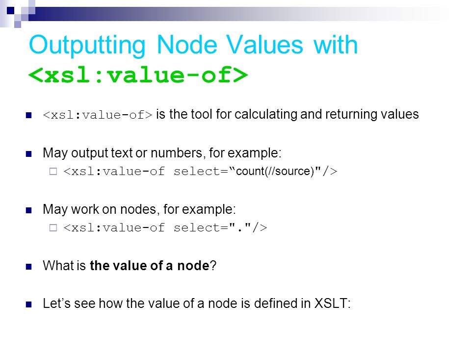 Xslt extensible style language for transformation ppt download outputting node values with xslvalue of maxwellsz