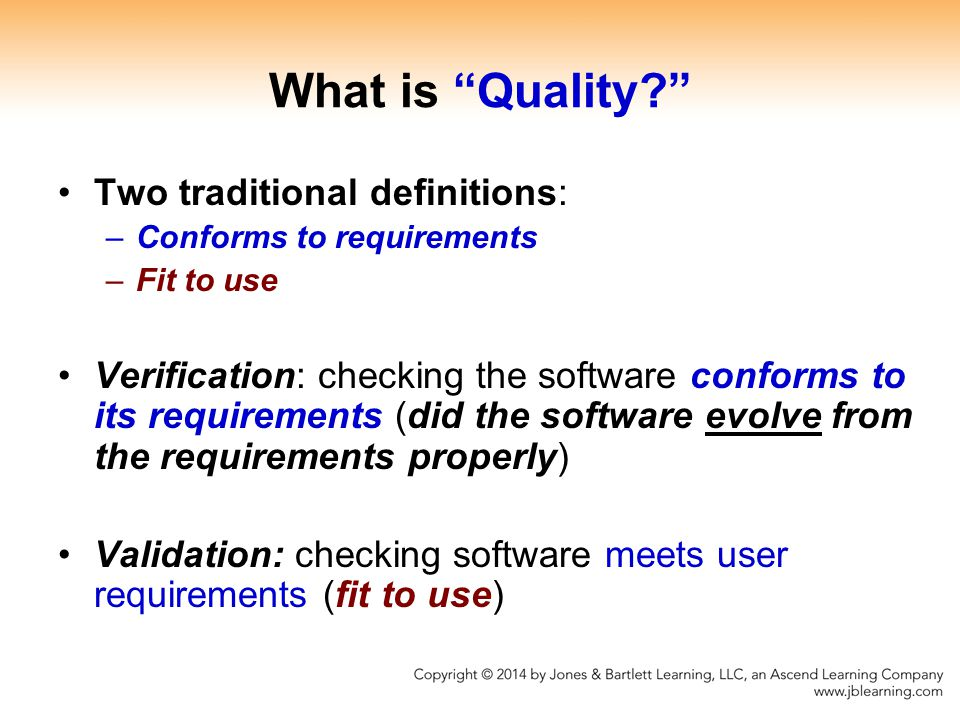 What is Quality Two traditional definitions: