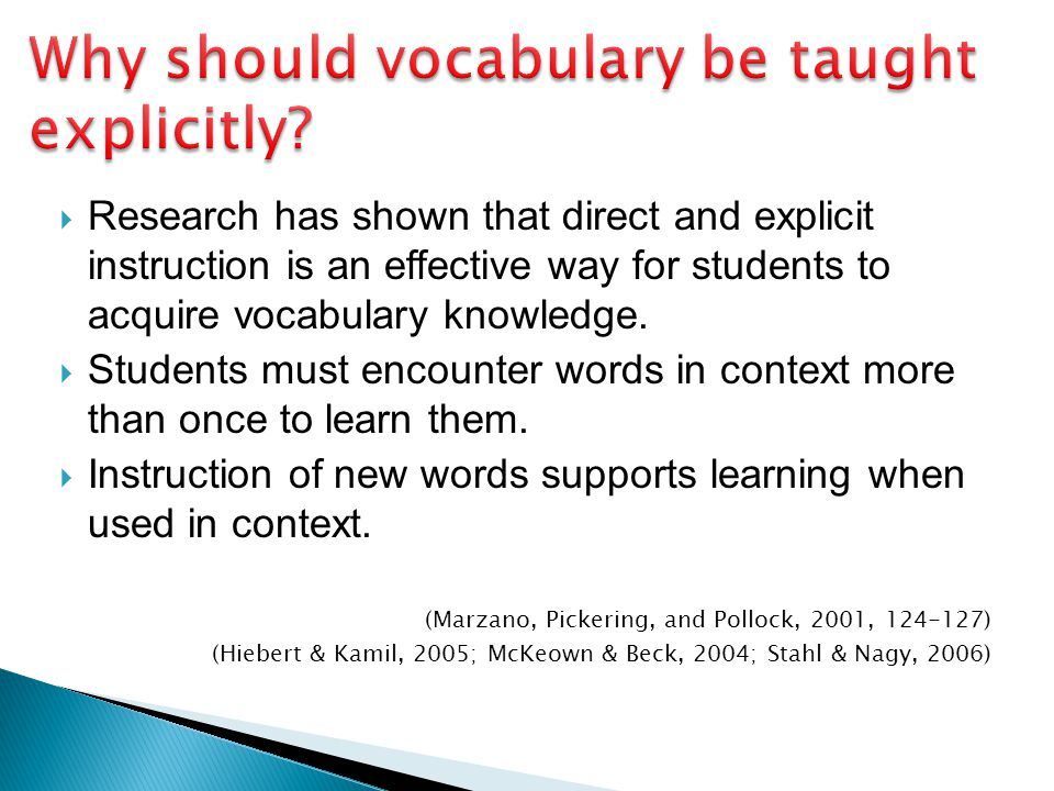 Why should vocabulary be taught explicitly