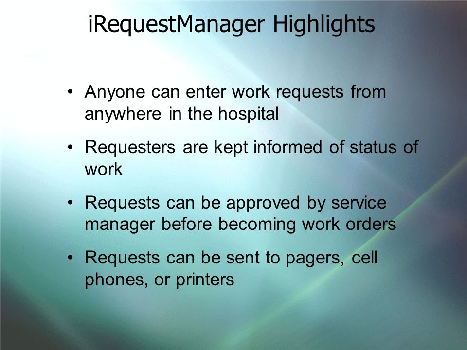 iRequestManager Highlights
