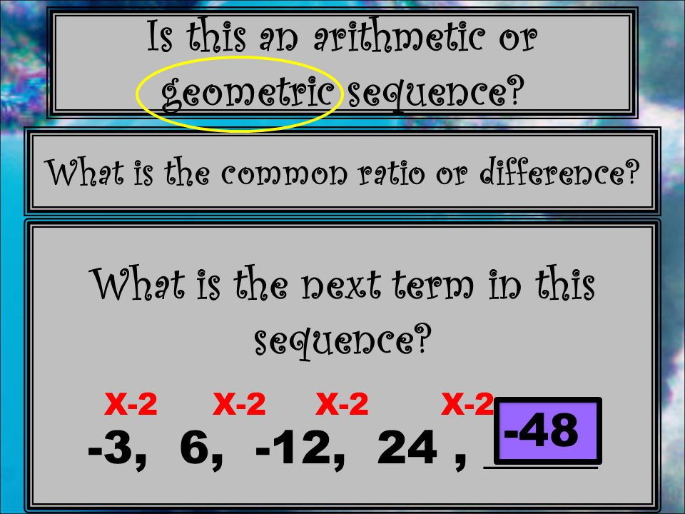What is the next term in this sequence -3, 6, -12, 24 , _____