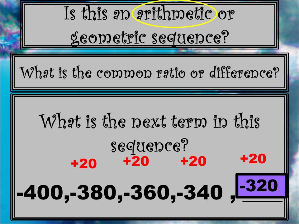 What is the next term in this sequence -400,-380,-360,-340 , ____