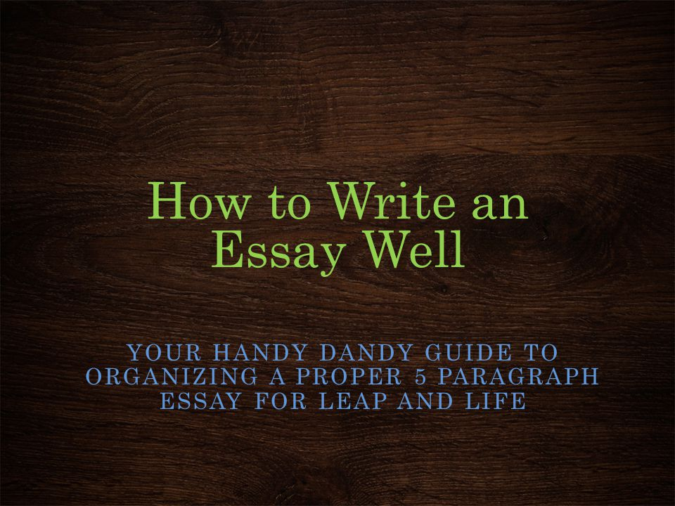 How to Write an Essay Well