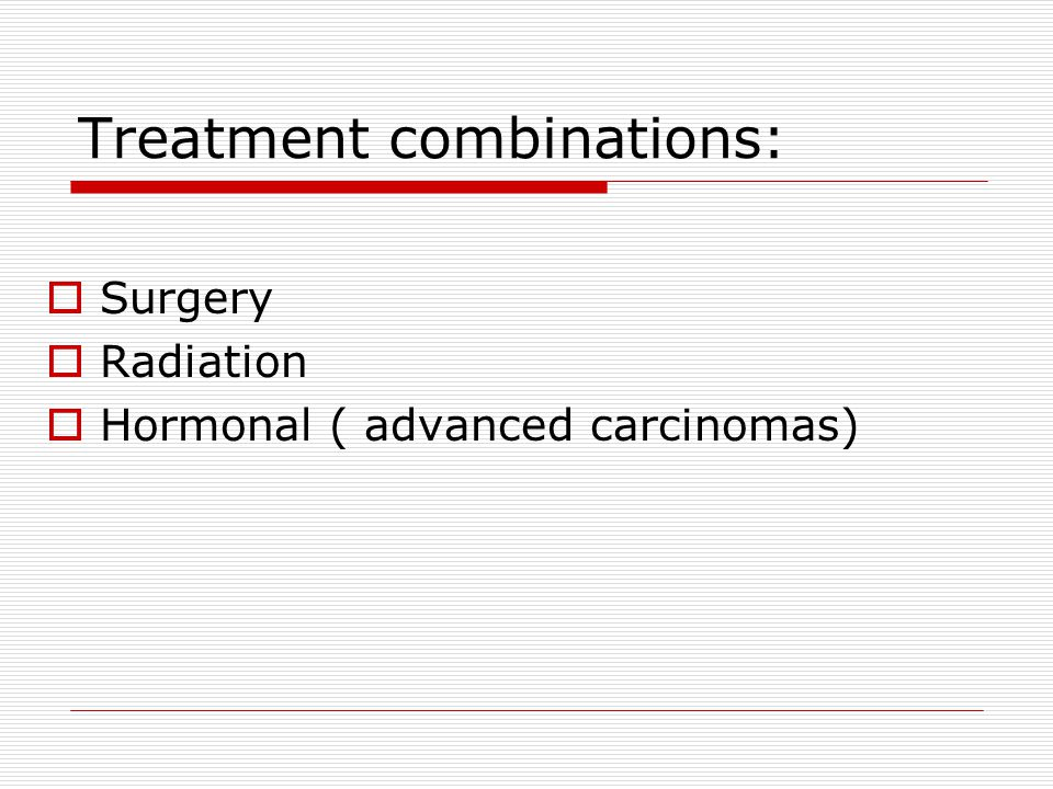 Treatment combinations: