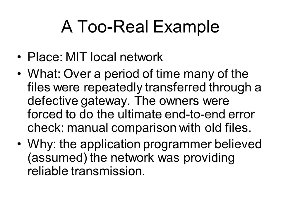 A Too-Real Example Place: MIT local network