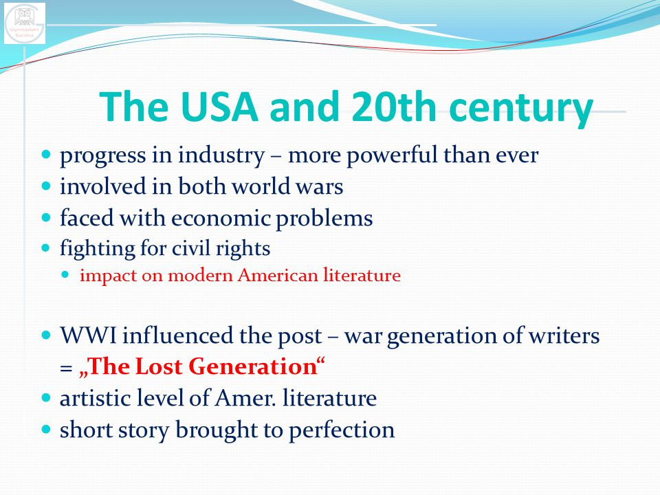 The USA and 20th century progress in industry – more powerful than ever. involved in both world wars.