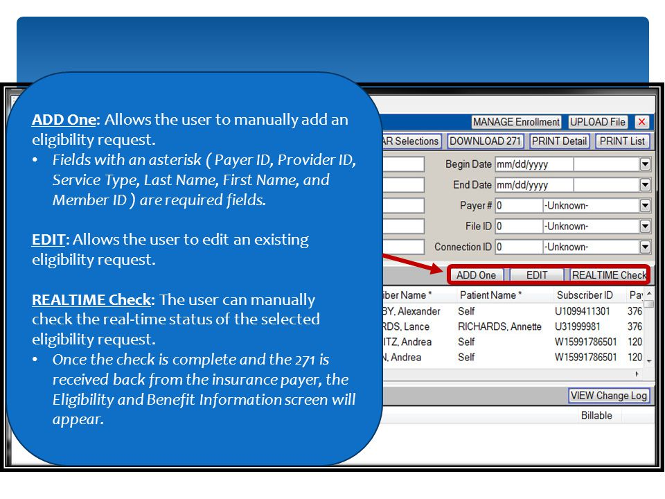 ADD One: Allows the user to manually add an eligibility request.