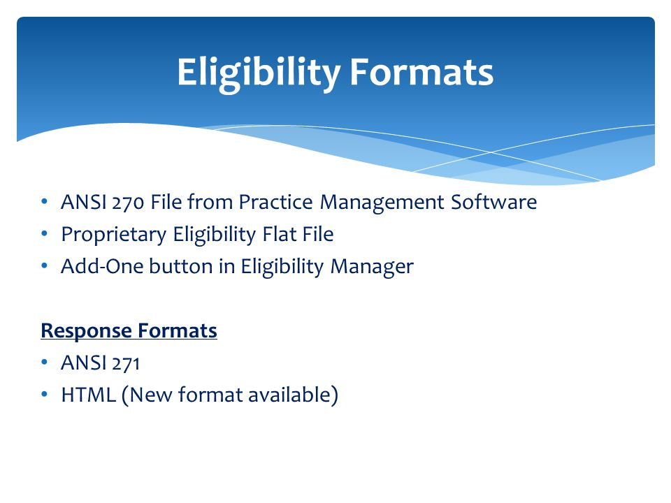 Eligibility Formats ANSI 270 File from Practice Management Software