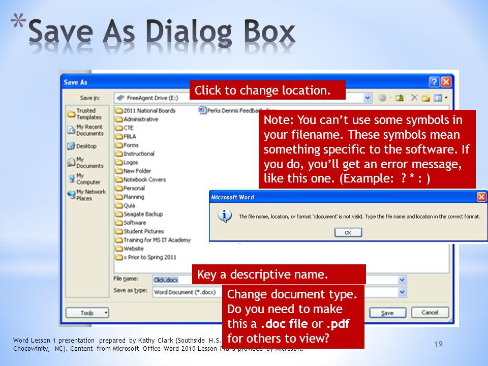 Save As Dialog Box Click to change location.