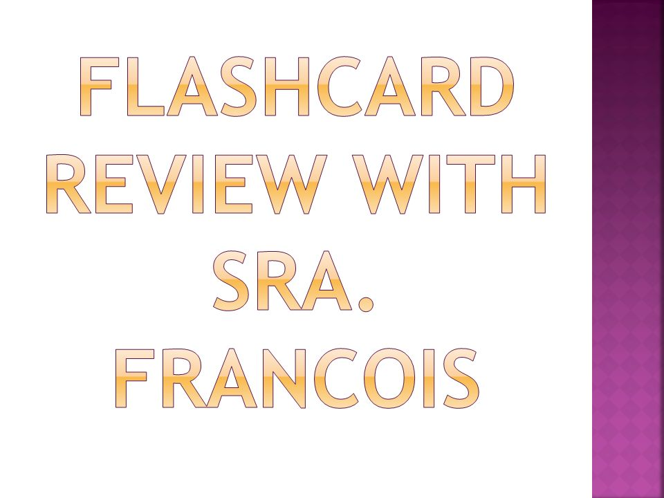 Flashcard review with sra. francois