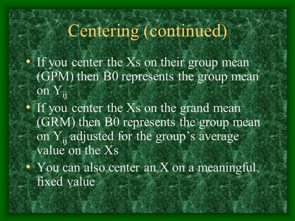 Centering (continued)