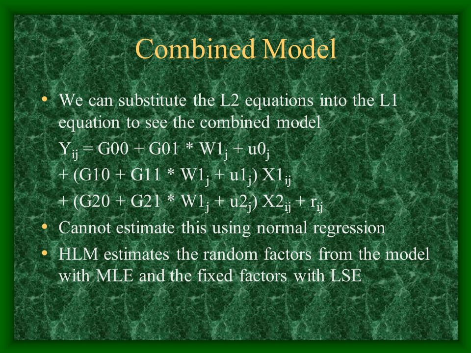 Combined Model We can substitute the L2 equations into the L1 equation to see the combined model. Yij = G00 + G01 * W1j + u0j.