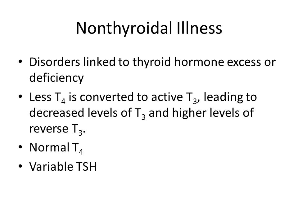 Nonthyroidal Illness Disorders linked to thyroid hormone excess or deficiency.