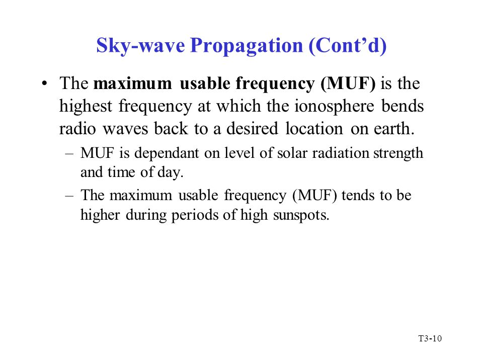 Sky-wave Propagation (Cont'd)