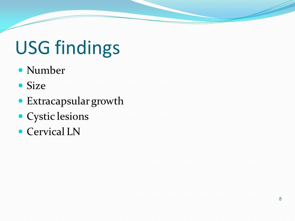 USG findings Number Size Extracapsular growth Cystic lesions