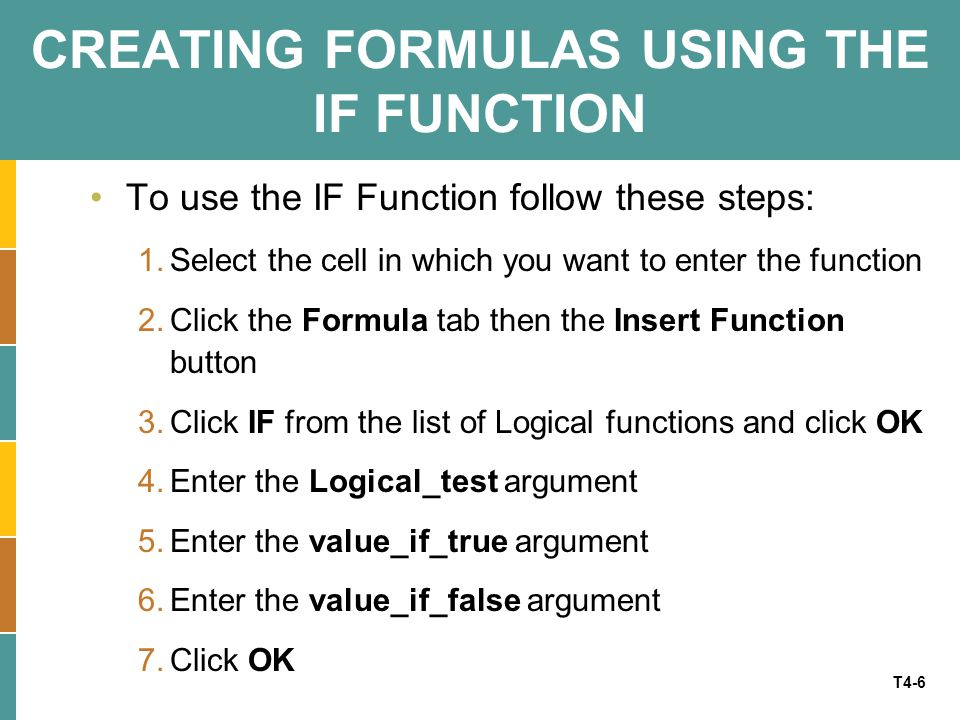CREATING FORMULAS USING THE IF FUNCTION