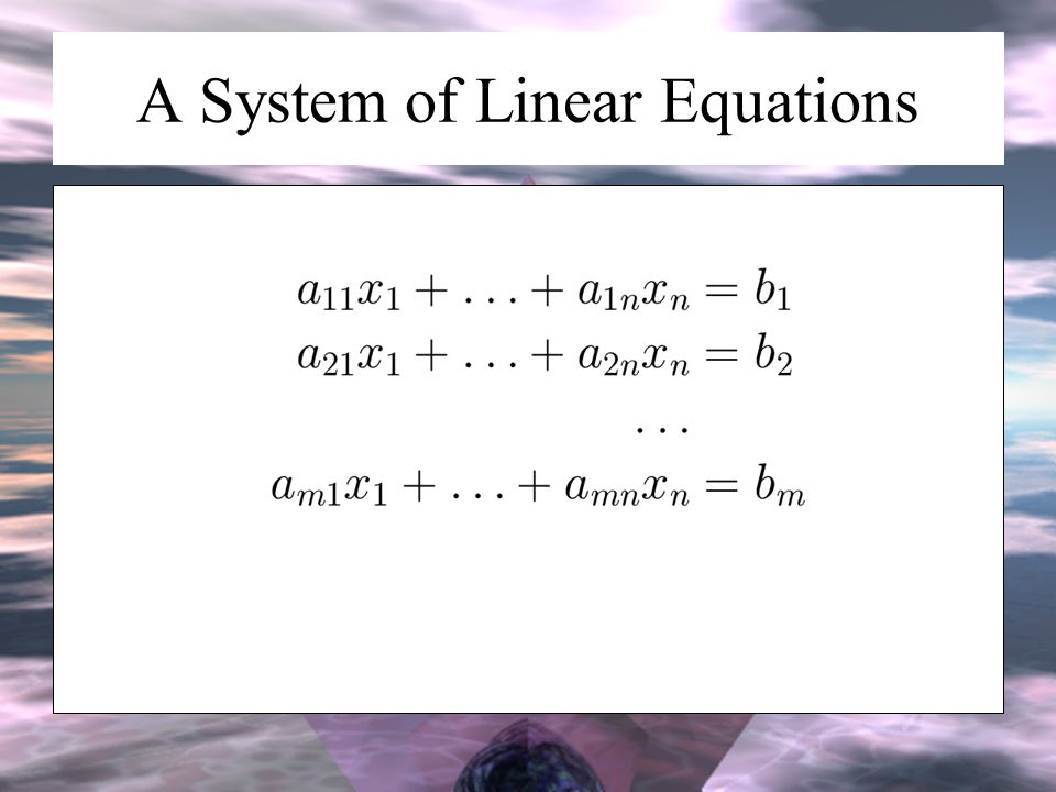 A System of Linear Equations