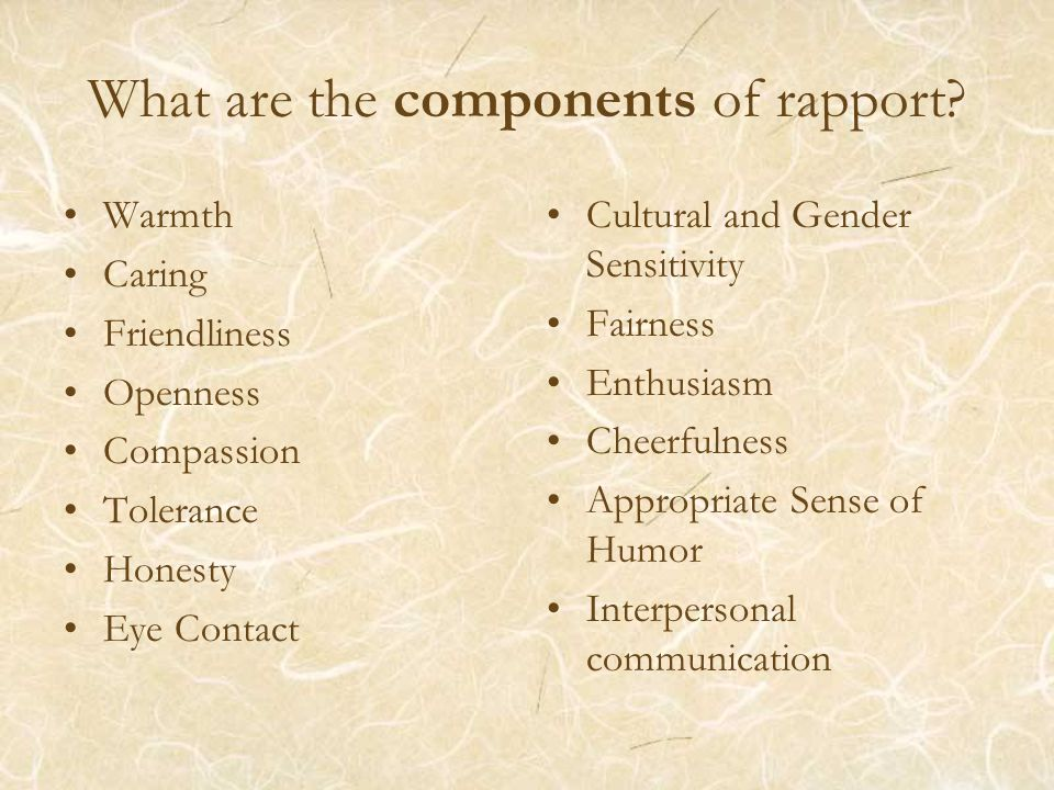 What are the components of rapport