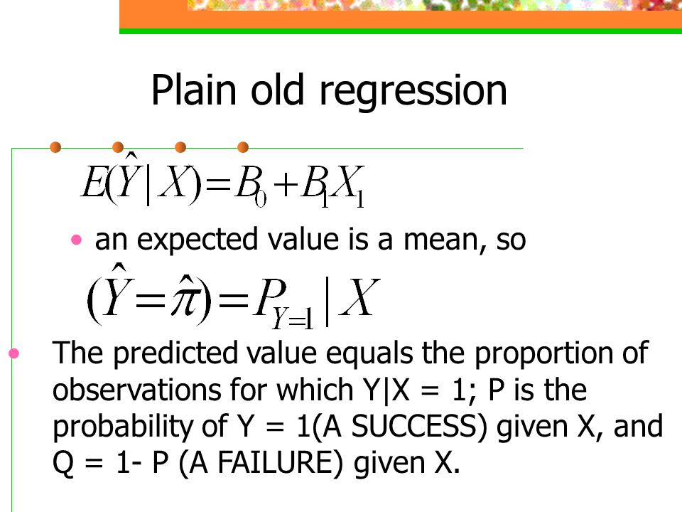 Plain old regression an expected value is a mean, so