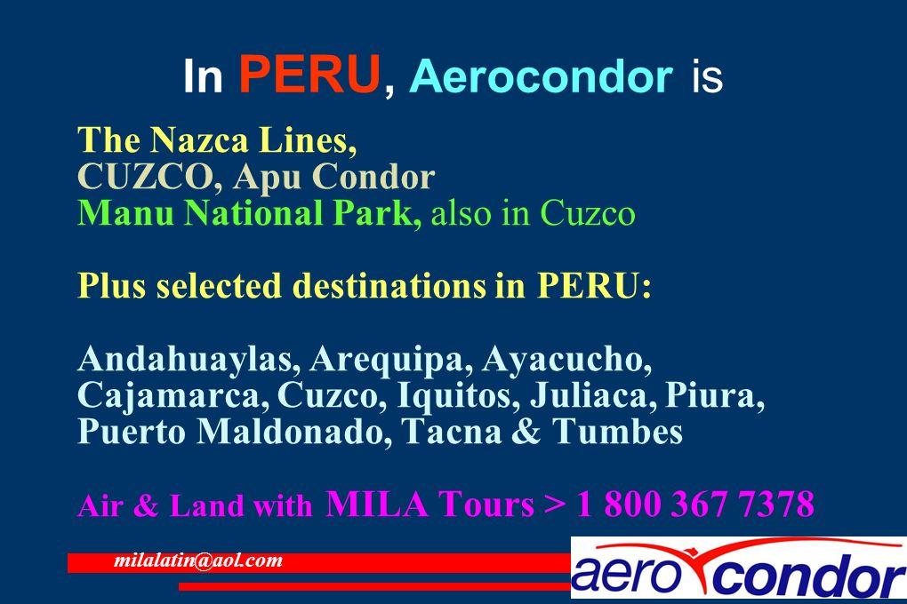 In PERU, Aerocondor is The Nazca Lines, CUZCO, Apu Condor