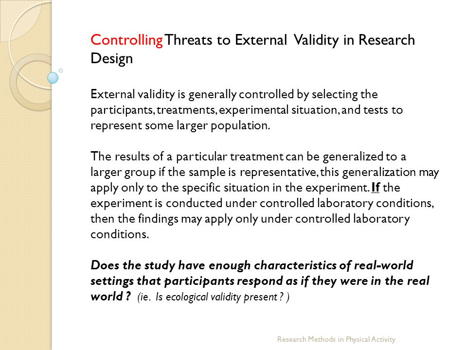 Controlling Threats to External Validity in Research Design
