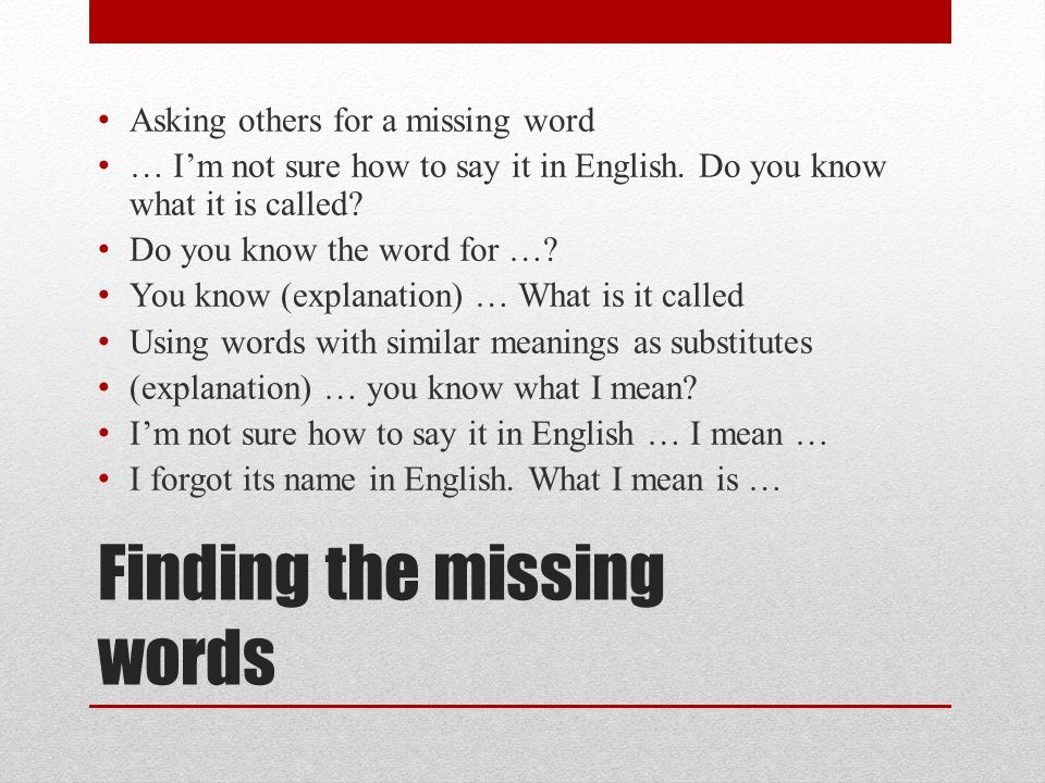 Finding the missing words