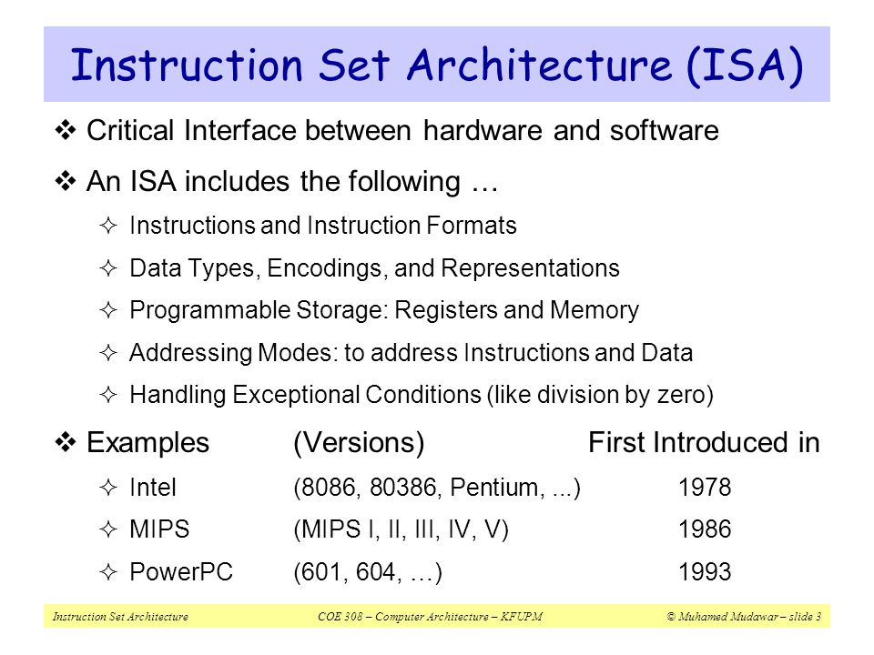 Instruction Set Architecture (ISA)