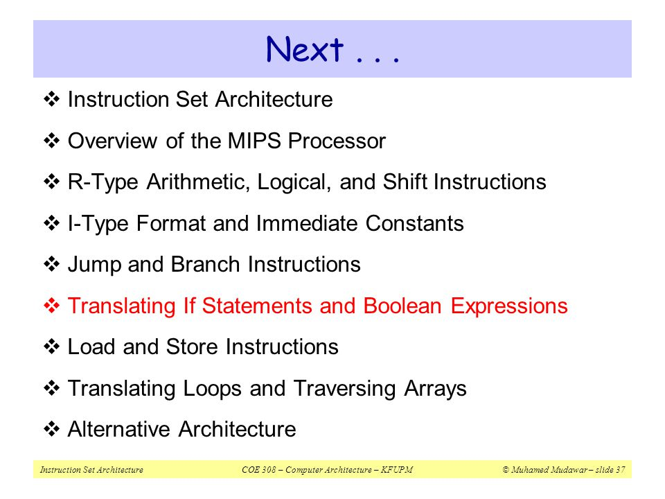 Next Instruction Set Architecture Overview of the MIPS Processor