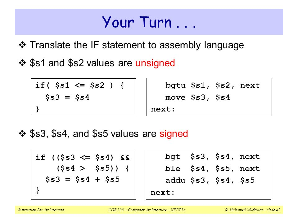 Your Turn Translate the IF statement to assembly language