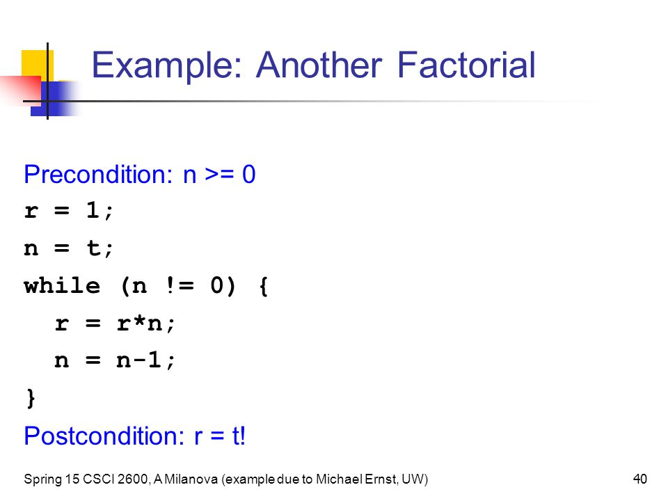 Example: Another Factorial