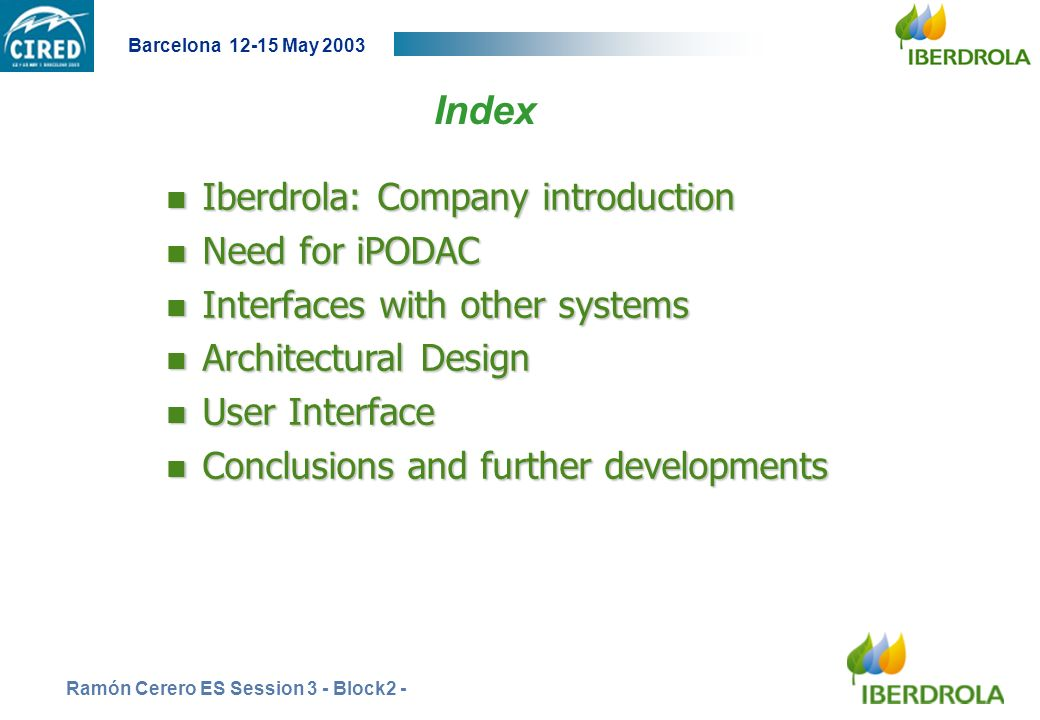 Index Iberdrola: Company introduction Need for iPODAC