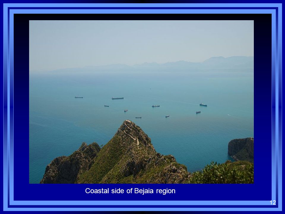 Coastal side of Bejaia region