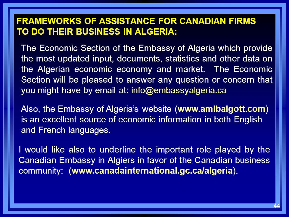FRAMEWORKS OF ASSISTANCE FOR CANADIAN FIRMS TO DO THEIR BUSINESS IN ALGERIA: