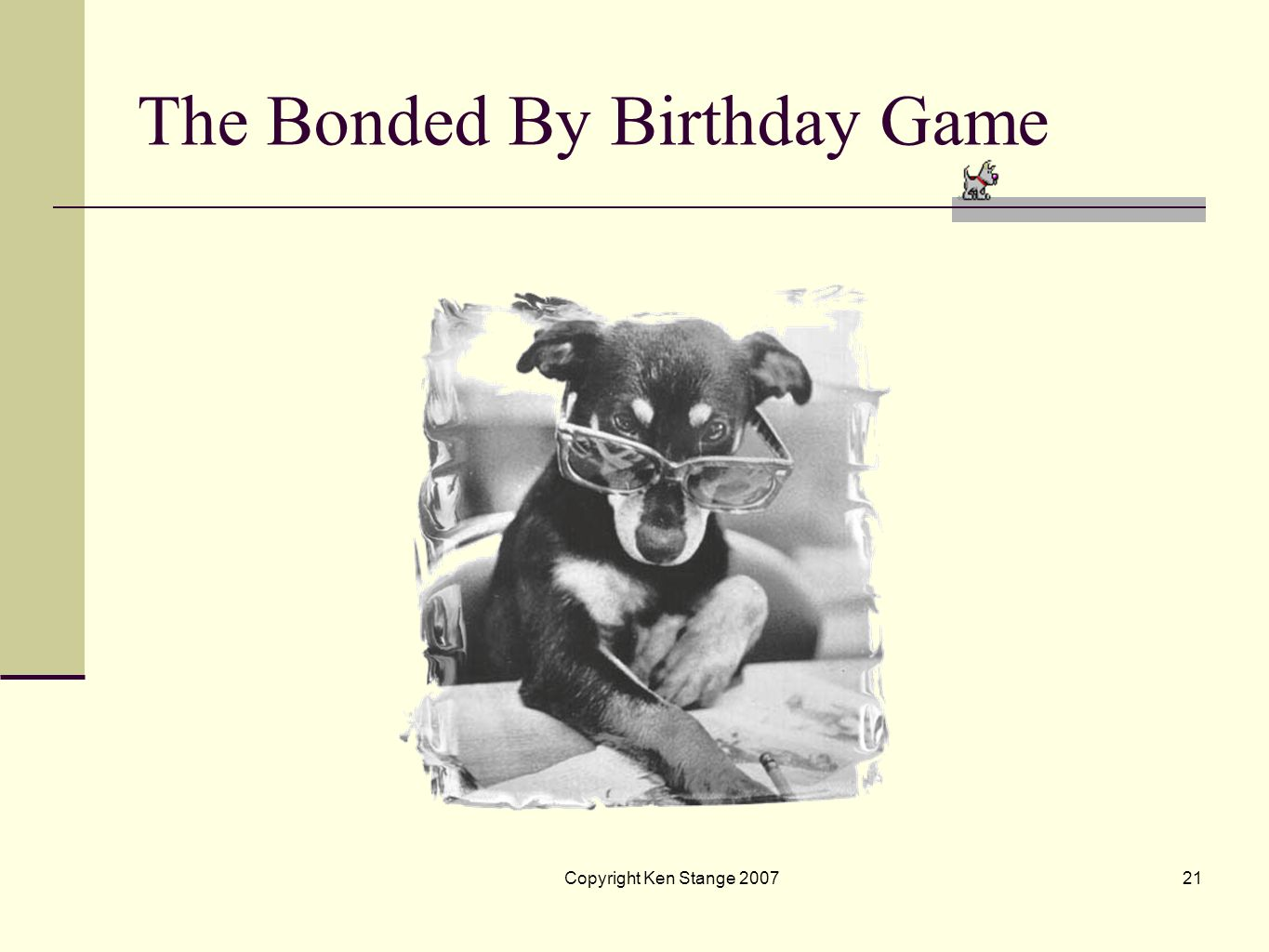 The Bonded By Birthday Game