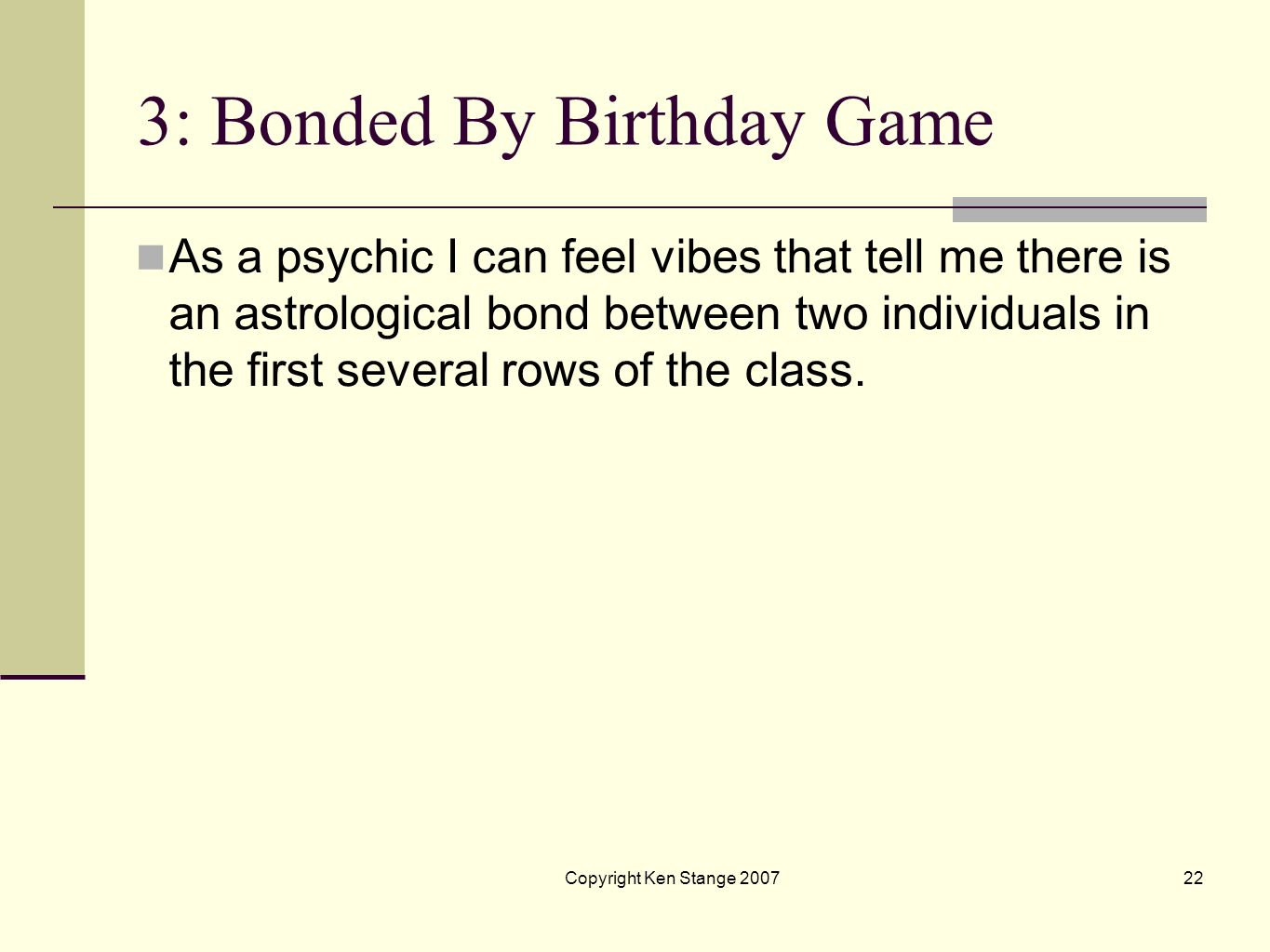 3: Bonded By Birthday Game
