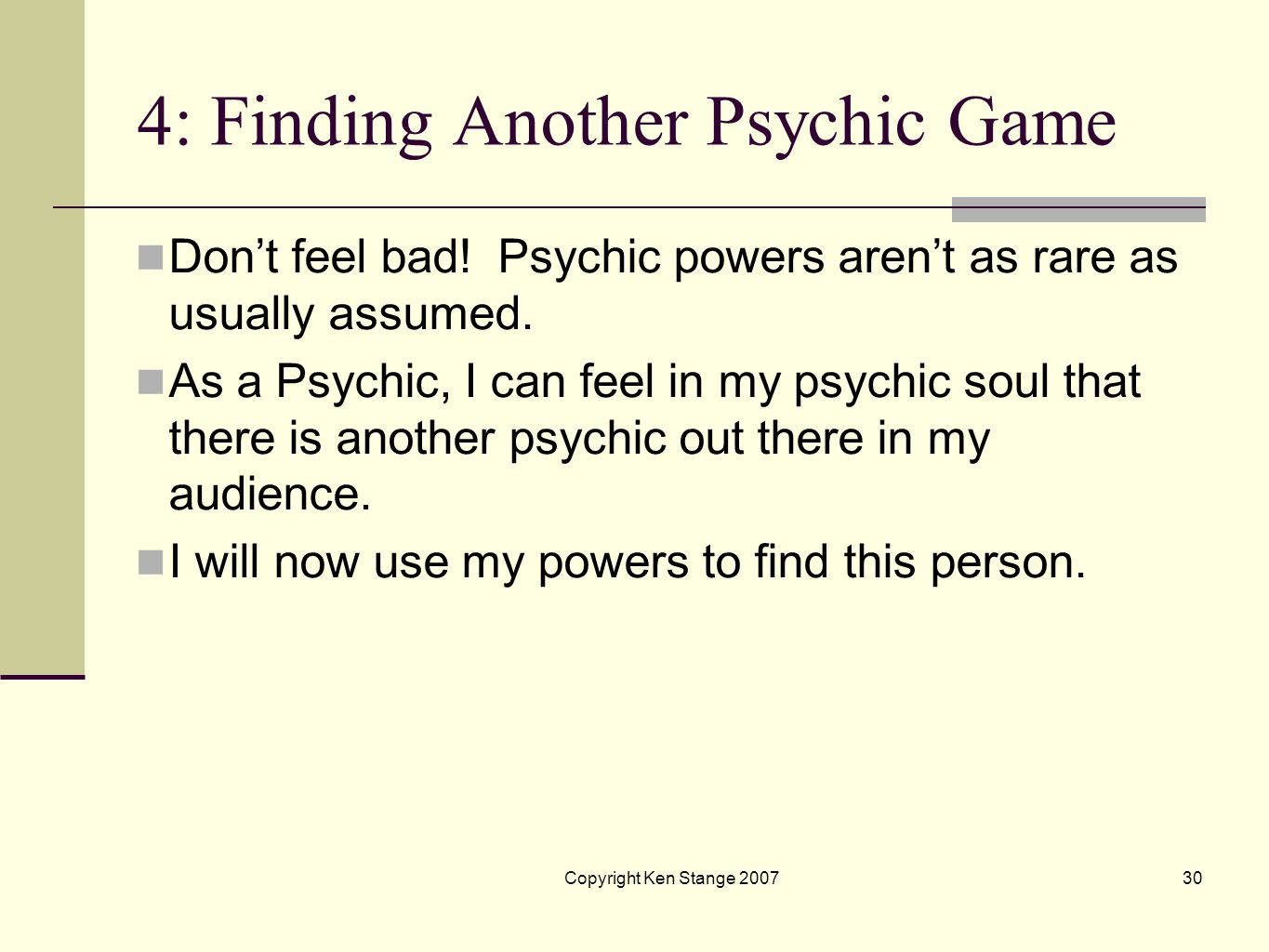 4: Finding Another Psychic Game