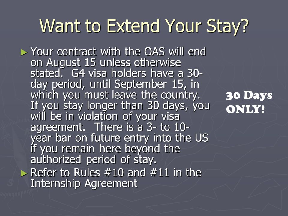 Want to Extend Your Stay