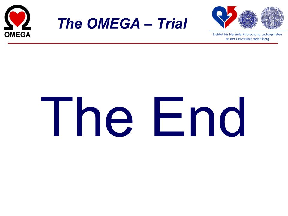 The OMEGA – Trial The End
