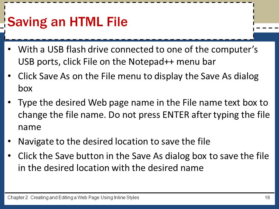 Saving an HTML File With a USB flash drive connected to one of the computer's USB ports, click File on the Notepad++ menu bar.