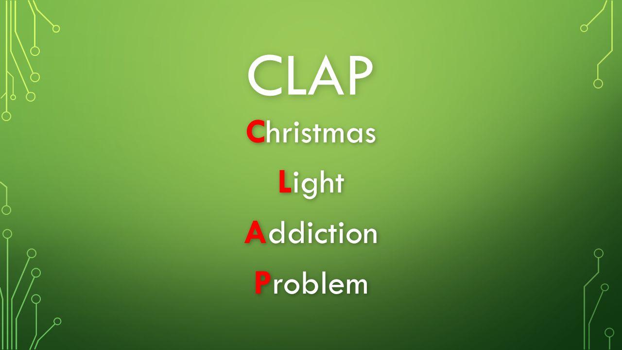 2 christmas light addiction problem