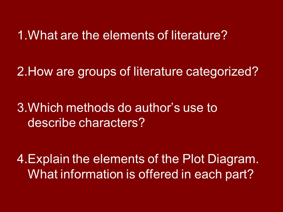 1.What are the elements of literature