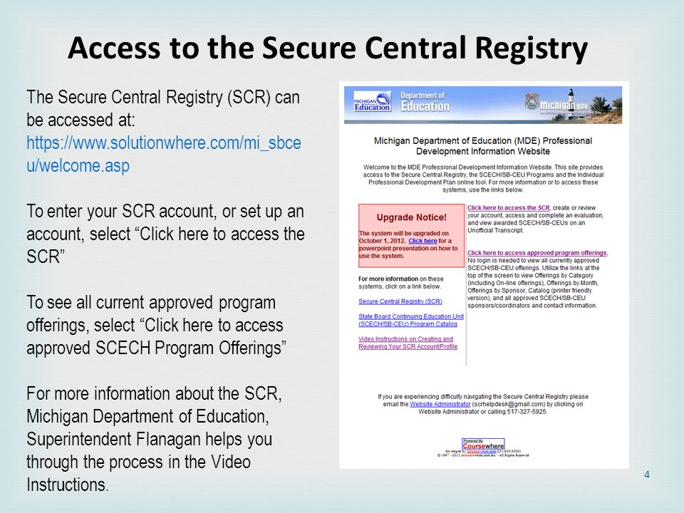 Access to the Secure Central Registry
