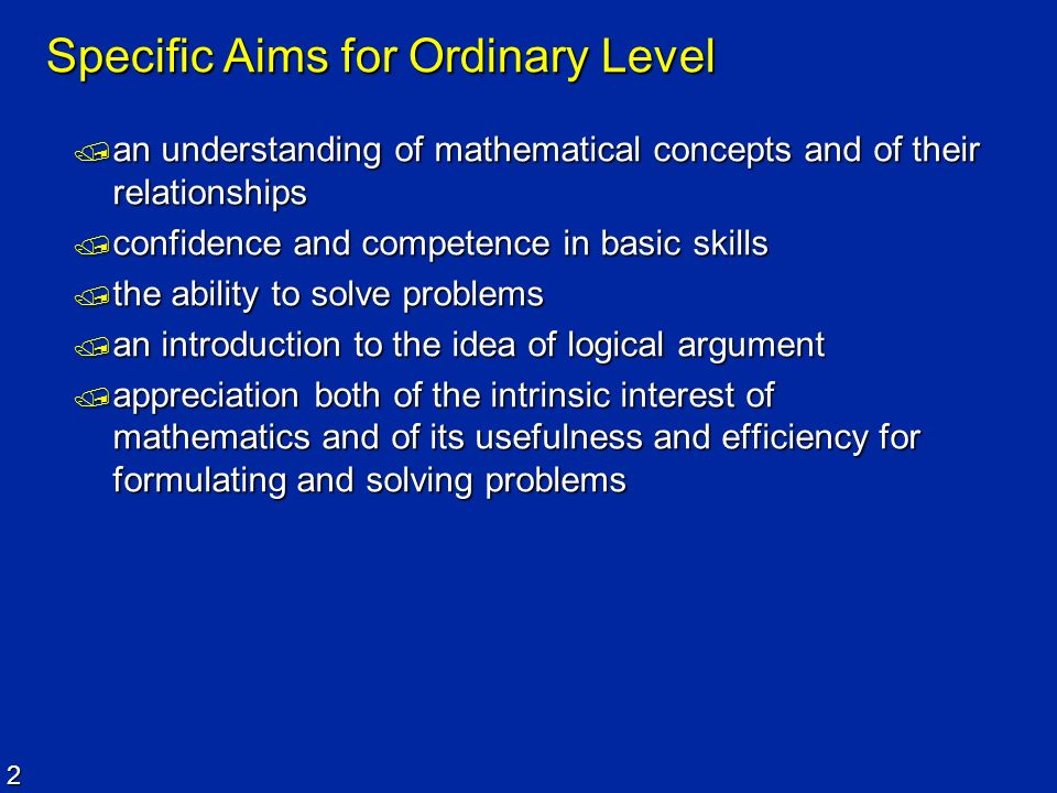 Specific Aims for Ordinary Level